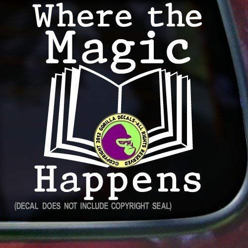 WHERE THE MAGIC HAPPENS Book Reading Vinyl Decal Sticker A