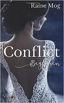 Book Conflict: Begehren: Volume 1 (Conflict-Reihe)