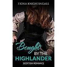 Bought by the Highlander: A Scottish Romance