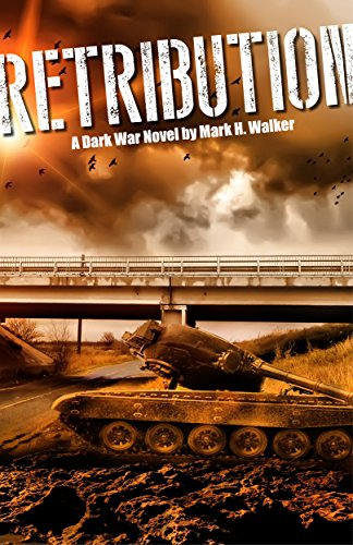 Dark War: Retribution by [Walker, Mark]