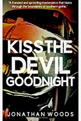 Kiss The Devil Goodnight Paperback
