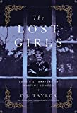 The Lost Girls: Love and Literature in Wartime London
