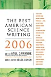 Best American Science Writing 2006s - The Best American Science Writing 2006 Review