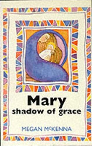 Mary: Shadow of Grace by Megan McKenna (1995-09-18)