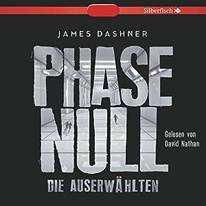 Die Auserwählten: Phase Null (Maze Runner 0) Hörbuch
