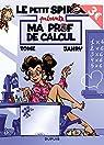 Le Petit Spirou présente (compil), tome 3 : Ma prof de calcul par Janry