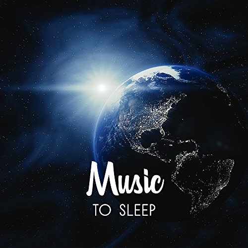 Music to Sleep – Relaxing New ...