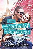 The Accidental Boyfriend (A Chance Romance)