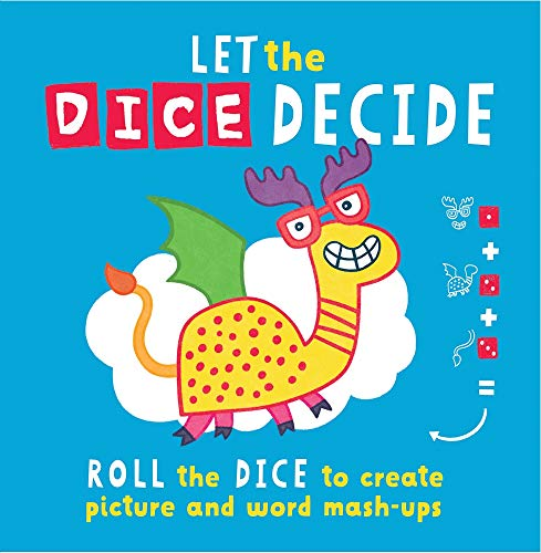 Let the Dice Decide: Roll the Dice to Create Picture and Word Mash-Ups