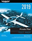 #6: Private Pilot Test Prep 2019: Study & Prepare: Pass your test and know what is essential to become a safe, competent pilot from the most trusted source in aviation training (Test Prep Series)
