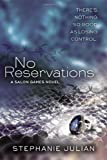 No Reservations, Stephanie Julian, 042526288X