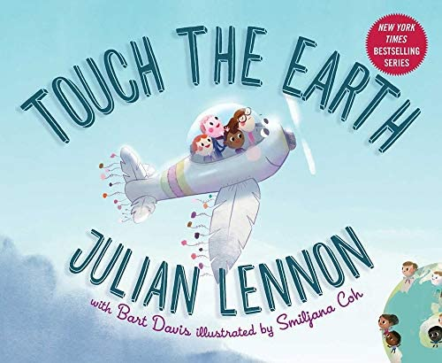 Touch the Earth (Julian Lennon White Feather Flier Advent) (9781510720831):  Lennon, Julian, Davis, Bart, Coh, Smiljana: Books - Amazon.com