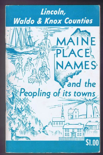 Maine place names and the peopling of its towns