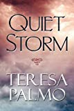 Quiet Storm, Teresa Palmo, 1615826661