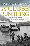 A Close Run Thing: The Navy and the Falklands War