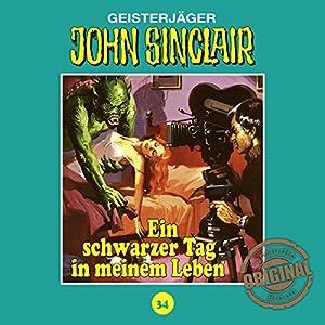 Ein schwarzer Tag in meinem Leben (John Sinclair - Tonstudio Braun Klassiker 34) Hörspiel