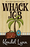 Whack Job (An Elliott Lisbon Mystery Book 2)