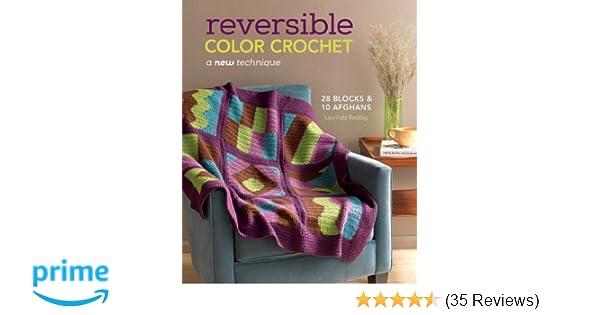 Reversible Color Crochet A New Technique Laurinda Reddig