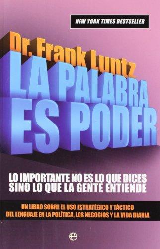 Descargar Libro Palabra Es Poder, La Frank I. Luntz