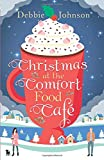 Christmas At The Comfort Food Cafe: 2