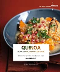 Quinoa, boulgour, lentilles & Cie par Jody Vassallo