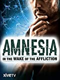 Amnesia: In the Wake of the Affliction