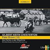 Der Fehler in der Maschine (Pater Brown 16) | Gilbert Keith Chesterton