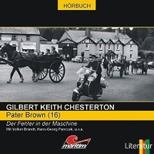 Der Fehler in der Maschine (Pater Brown 16) Hörspiel