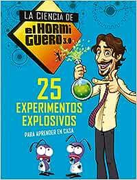 25 experimentos explosivos para aprender en casa La
