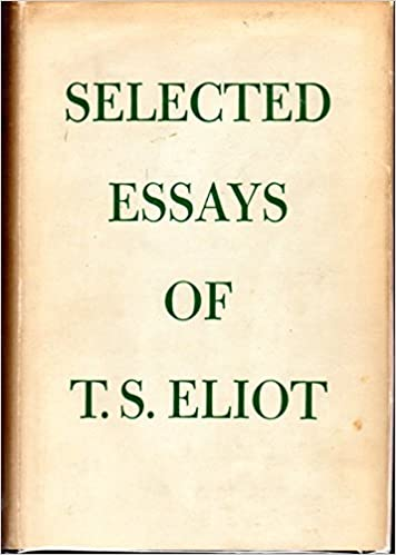 Image result for selected essays t s eliot new edition