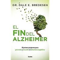 El fin del Alzheimer (AUTOAYUDA SUPERACION)