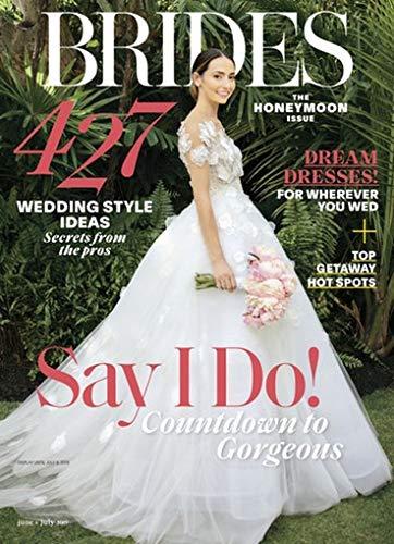 (Brides Magazine June + July 2019 The Honeymoon Issue 427 Wedding Style Ideas Newsstand Issue)
