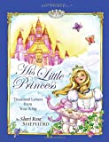 His Little Princess: Treasured Letters from Your King (His Princess)