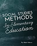 Social Studies Methods in Elementary Education, Adewui, Abalo, 1621313859