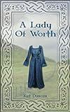 A Lady of Worth (Cumbria Trilogy Book 2)