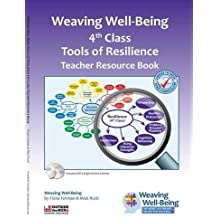 Weaving Well-Being (4th Class): Tools of Resilience - Teacher Resource Book