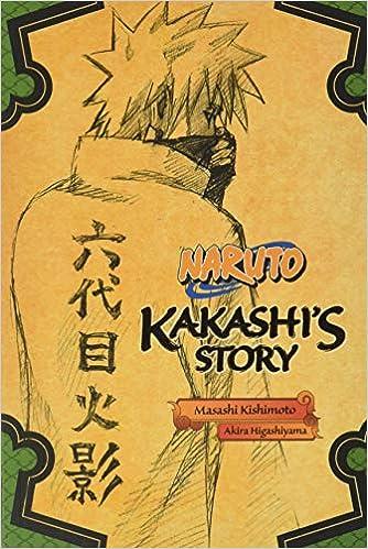 Naruto: Kakashi's Story--Lightning in the Frozen Sky (Naruto Novels)