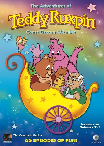 The Adventures of Teddy Ruxpin: Come Dream With Me - Complete Series -