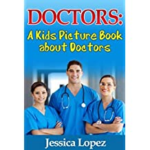 A Kids Picture Book about Doctors