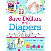 Save\x20Dollars\x20on\x20Diapers\x3A\x20Smart\x20Strategies\x20for\x20Slashing\x20Diaper\x20Costs\x20from\x20Birth\x20to\x20Potty\x20Training\x20\x28Save\x20a\x20Bundle\x3A\x2050\x2B\x20Ways\x20to\x20Save\x20Big\x20on\x20Baby\x20Gear\x29