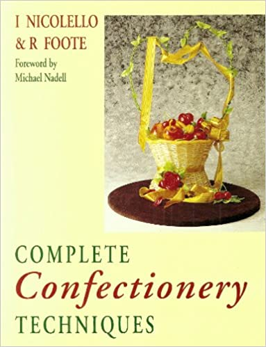 Book Complete Confectionery Techniques