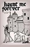 Haunt Me Forever, Leisel, 1453845674