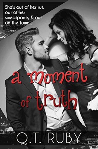 A Moment of Truth (A Matter of Trust Book 2) - Qt Ruby
