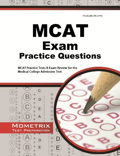 MCAT Practice Questions: MCAT Practice Tests & Exam Review for the Medical College Admission Test by MCAT Exam Secrets Test Prep Team (2013-02-14)