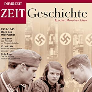 Wege des Widerstands (ZEIT Geschichte) Audiobook