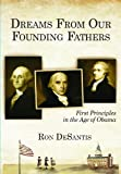 Dreams from Our Founding Fathers, Ron DeSantis, 1934666807