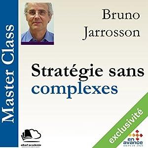 Stratégie sans complexes (Master Class) Hörbuch