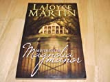 The Mistress of Magnolia Manor, LaJoyce Martin, 1567226205
