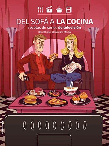 Amazon.com: Del sofá a la cocina: Recetas de series de ...