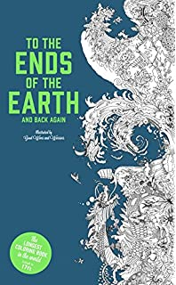 To The Ends Of Earth And Back Again Longest Coloring Book In